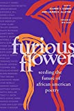 Furious Flower: Seeding the Future of African American Poetry is an anthology of poems by more than a hundred award-winning poets, including Jericho Brown, Tracy K. Smith, and Justin Philip Reed, combined with themed essays on poetics from celebrated...