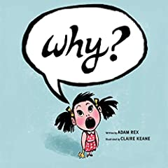 This sweet book will appeal to anyone familiar with the universal tendency of young children to always ask WHY? When supervillain Doctor X-Ray swoops in threatening to vanquish an innocent crowd, the only one brave enough not to run away is a...