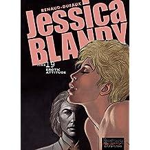 Jessica Blandy - Tome 19 - Erotic attitude (French Edition)