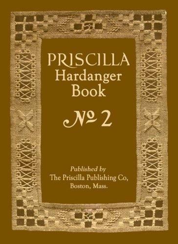 Priscilla Hardanger Embroidery Book #2 c.1924