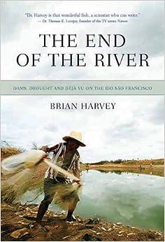 Book End of the River, The : Strangling the Rio Sao Francisco