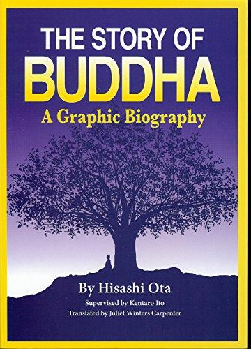 Story of Buddha A Graphic Biography [Ota, Hisashi] (Tapa Blanda)