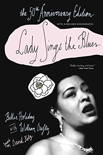 Billie Sings Blues Lady The Holiday - Lady Sings the Blues: The 50th-Anniversay Edition with a Revised Discography (Harlem Moon Classics)