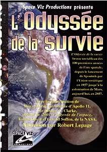 L'Odyssée de la survie (Narration par Robert Lepage) - A Space Viz Production