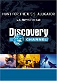 Hunt for the U.S.S. Alligator: U.S. Navy's First Sub