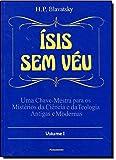 Isis sem Véu - Volume I