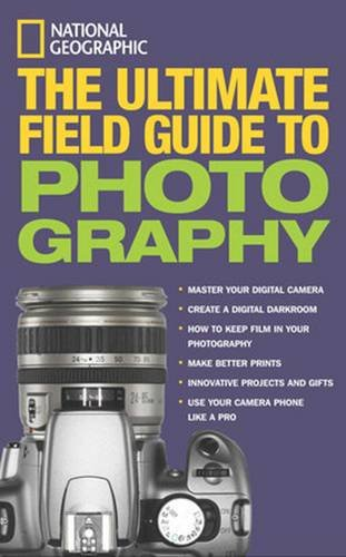 National Geographic: The Ultimate Field Guide to - Shutter Ultimate