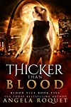 Book 5: THICKER THAN BLOOD