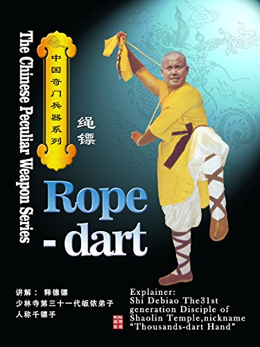 The Chinese Peculiar Weapon Series-Rope-dart