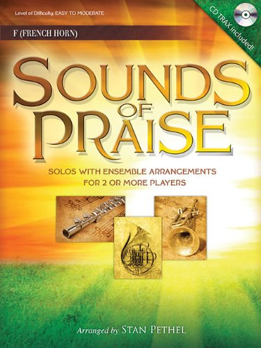 Sounds Of Praise: Solos with Ensemble Arrangements for 2 or More Players - French Horn With CD