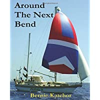 Around The Next Bend: The Rivers And Indians Of Guyana And Venezuela