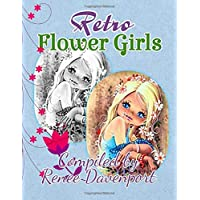 Retro Flower Girls: Grayscale Adult Coloring Book