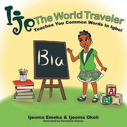 Download Ije The World Traveler Teaches You Common Igbo Words pdf