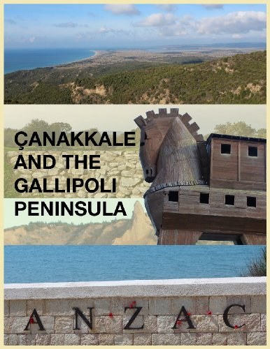 Çanakkale and the Gallipoli Peninsula