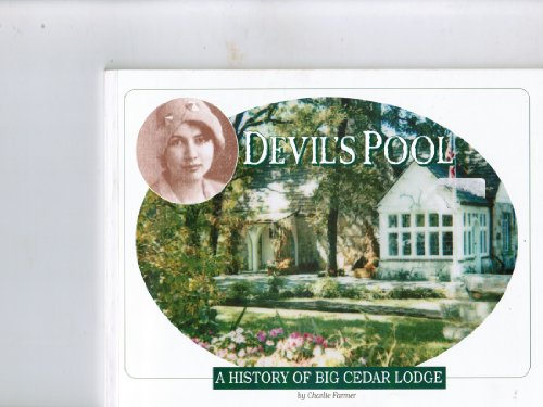 Devil's Pool: A history of Big Cedar - St Louis County Mo South