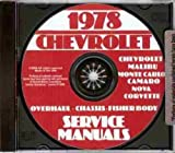 1978 CHEVROLET FACTORY REPAIR SHOP & SERVICE MANUAL INCLUDES: Impala , Caprice Classic, Chevelle, El Camino, Malibu, Malibu Classic, Camaro, LT, Z28, Nova, Monte Carlo, and Corvette.. CHEVY 78