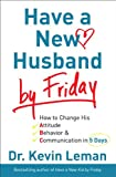Have a New Husband by Friday, Kevin Leman, 0800719123