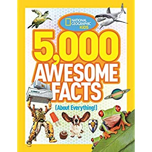 5,000 Awesome Facts about Everything (National Geographic Kids)
