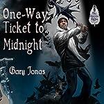 One-Way Ticket to Midnight | Gary Jonas
