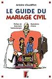 Le guide du mariage civil