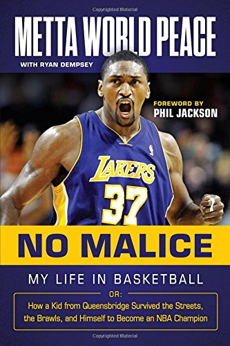 No Malice: My Life in Basketball or: How a Kid from Queensbridge Survived the Streets, the Brawls, and Himself to Become an NBA Champion