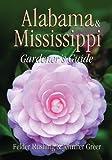 Alabama & Mississippi Gardener s Guide (Gardener s Guides)