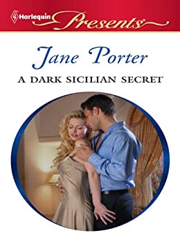 A Dark Sicilian Secret by [Porter, Jane]
