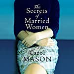 The Secrets of Married Women | Carol Mason