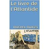 Le livre de l'Atlantide (French Edition)
