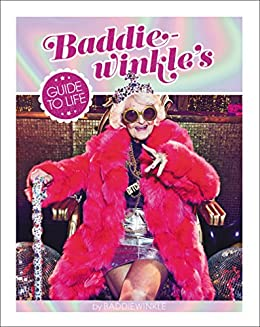 Download for free Baddiewinkle's Guide to Life