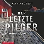 Der letzte Pilger (Ein Fall für Tommy Bergmann 1) | Gard Sveen