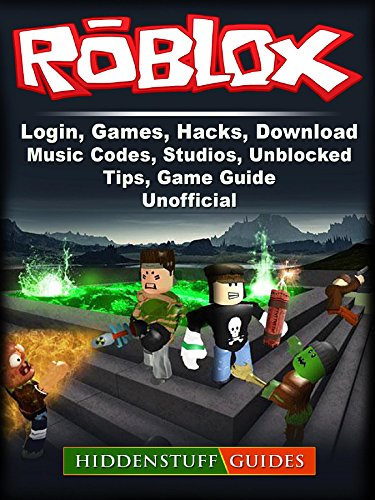 Roblox, Login, Games, Hacks, Download, Music, Codes, Studios, Unblocked, Tips, Game Guide Unofficial