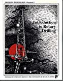 img - for Introduction to Rotary Drilling, Segment 1 (Drilling Technology) (Drilling Technology, Segment 1) book / textbook / text book