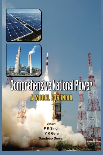 Comprehensive National Power: A Model for India