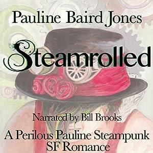 Steamrolled Audiobook