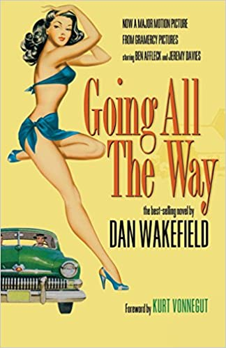 Going All The Way by Dan Wakefield