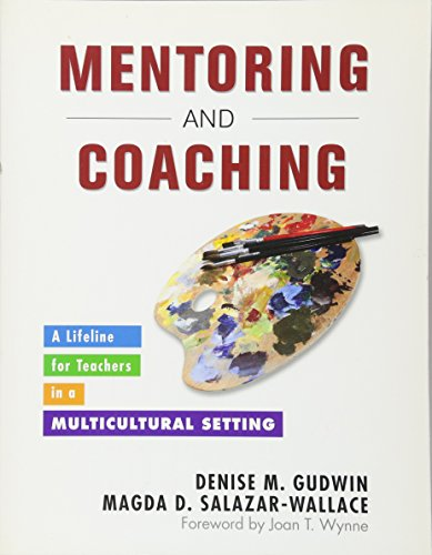 Mentoring and Coaching: A Lifeline for Teachers in a Multicultural Setting (NULL)
