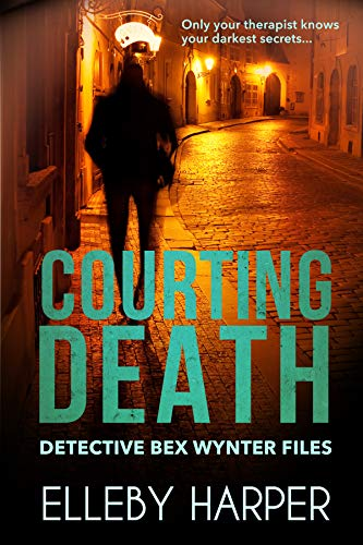 Courting Death (Detective Bex Wynter Files Book 3) -