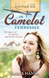Front cover for the book Love Finds You in Camelot, Tennessee by Janice Hanna