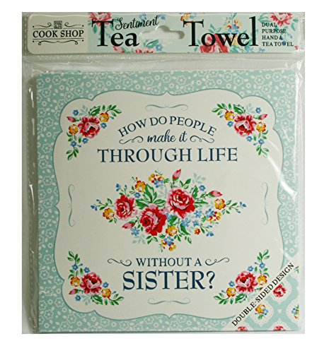 (Cook Shop 207030012 How do people make it through life without a Sister? Tea Towel Pistachio Green)