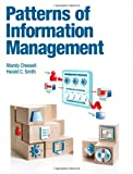 Patterns for Information Management, Chessell, Amanda Elizabeth and Smith, Harald C., 0133155501