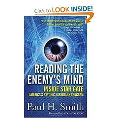 Reading the Enemy's Mind: Inside Star Gate: America's Psychic Espionage Program