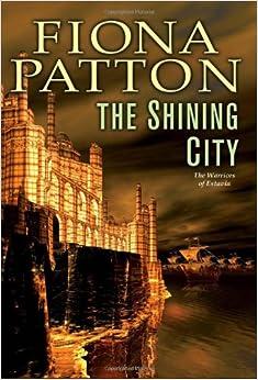 Book The Shining City (Warriors of Estavia)