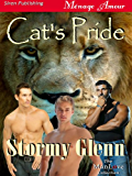 Cat's Pride (Siren Publishing Menage Amour ManLove) (Scent of a Mate Book 1)