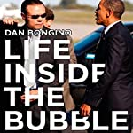 Life Inside the Bubble: Why a Top-Ranked Secret Service Agent Walked Away from It All | Dan Bongino