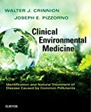 img - for Clinical Environmental Medicine: Identification and Natural Treatment of Diseases Caused by Common Pollutants, 1e book / textbook / text book