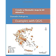 Create a thematic map in 60 minutes: Examples with QGIS