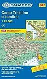 Carso Triestino e Isontino: Wanderkarte Tabacco 047. 1:25000