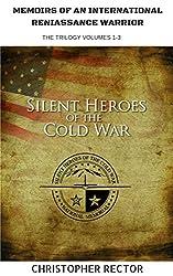MEMOIRS OF AN INTERNATIONAL RENAISSANCE WARRIOR: The Cold War Cook Trilogy 1-3