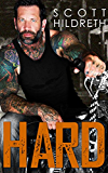 HARD: MC Romance (Filthy F*ckers MC Romance Book 1)